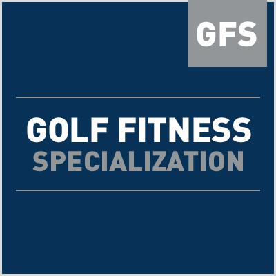 Golf Fitness Specialization (GFS)